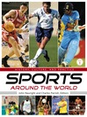 Sports Around the World (eBook): History, Culture, and Practice